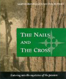 The Nails and the Cross